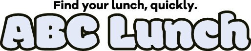 ABC Lunch ~ Find your Lunch, quickly ~